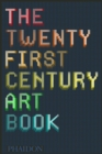 Image for The twenty first century art book