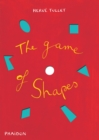 Image for The game of shapes