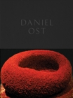 Image for Daniel Ost  : floral art and the beauty of impermanence