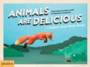 Image for Animals Are Delicious