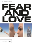 Image for Fear and love  : reactions to a complex world