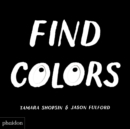 Image for Find Colors : Published in association with the Whitney Museum of American Art
