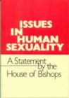 Image for Issues in Human Sexuality : A Statement by the House of Bishops