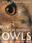 Image for Understanding owls  : biology, management, breeding, training