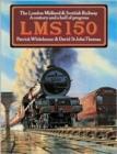 Image for LMS 150  : the London Midland & Scottish Railway