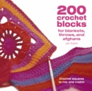 Image for 200 crochet blocks for blankets, throws and afghans