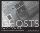 Image for Ghosts caught on film  : photographs of the paranormal