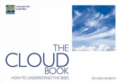 Image for The cloud book  : how to understand the skies
