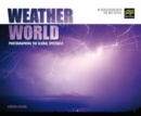 Image for Weather world  : photographing the global spectacle
