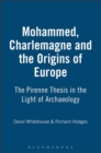 Image for Muhammad, Charlemagne and the Origins of Europe