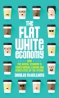 Image for The flat white economy