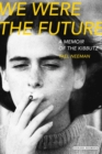 Image for We were the future
