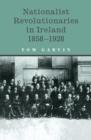 Image for Nationalist revolutionaries in Ireland, 1858-1928