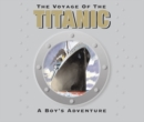 Image for The voyage of the Titanic