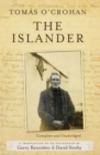 Image for The islander: a translation of An tOileanach : the autobiography of Tomas O'Crohan as presented in the Clo Talboid edition under the editorship of Sean O'Coileain 2002