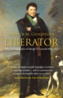 Image for Liberator  : the life and death of Daniel O'Connell, 1830-1847