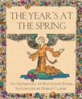 Image for The Year's at the Spring : An Anthology of Best-Loved Poems Illustrated by Harry Clarke