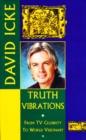 Image for Truth Vibrations: David Icke's Awakening the Great Spirit