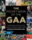 Image for The pocket book of the GAA  : the official story of the Gaelic Athletic Association