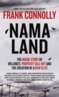 Image for Namaland  : the inside story of Ireland's property sell-off and the creation of a new elite