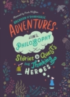 Image for Adventures in thinking  : stories and quests for philosophical heroes