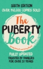 Image for The puberty book  : the classic puberty book for girls and boys aged 9-14