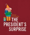 Image for The President's surprise