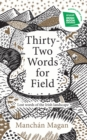 Image for Thirty-two words for field