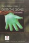 Image for Cost and effectiveness of chemical protective gloves for the workplace  : guidance for employers and health and safety specialists