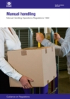 Image for Manual handling : Manual Handling Operations Regulations 1992, guidance on regulations