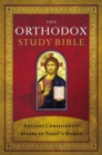 Image for The Orthodox Study Bible, Hardcover : Ancient Christianity Speaks to Today's World