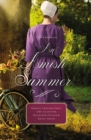 Image for An Amish summer  : four novellas