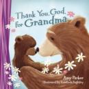 Image for Thank you, God for grandma
