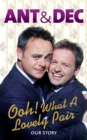 Image for Ooh! What a lovely pair  : our story