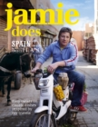 Image for Jamie does-- Spain, Italy, Sweden, Morocco, Greece, France  : easy twists on classic dishes inspired by my travels