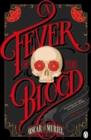 Image for A fever of the blood
