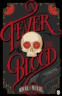 Image for A fever of the blood : 2