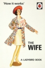 Image for 'How it works': The wife