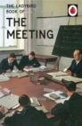 Image for The ladybird book of the meeting