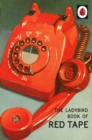 Image for The Ladybird book of red tape