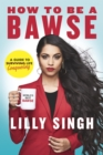 Image for How to be a bawse  : a guide to conquering life