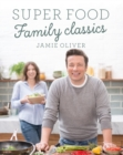 Image for Super food family classics