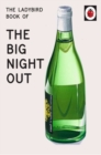 Image for The Ladybird book of the big night out
