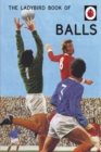 Image for The Ladybird book of balls