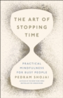 Image for The art of stopping time