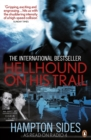 Image for Hellhound on his trail  : the stalking of Martin Luther King Jr. and the international hunt for his assassin