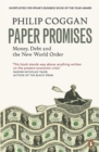 Image for Paper promises  : money, debt and the new world order
