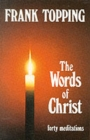 Image for Words of Christ : Forty Meditations