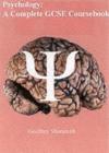 Image for Psychology  : a complete GCSE course