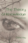 Image for The Theory of Knowledge : A Coursebook